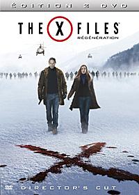 X-Files : Régénération : Director's Cut The X-Files - Régenération