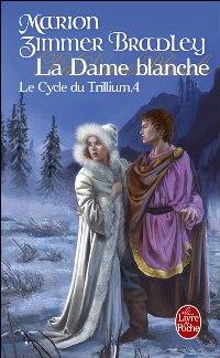 La Dame du Trillium : La Dame Blanche