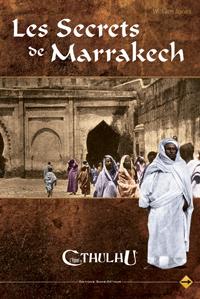 L'appel de Cthulhu 6ème édition : Les Secrets de Marrakech