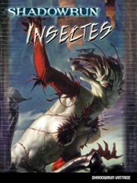 Shadowrun 4ème édition : Insectes