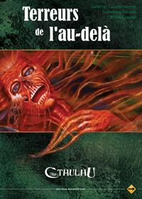 L'appel de Cthulhu 6ème édition : Terreur de l'au-delà