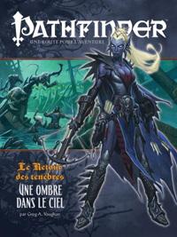 Pathfinder : Le retour des ténèbres 01 : Une ombre dans le ciel