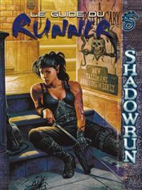 Shadowrun 4ème édition : Le guide du runner