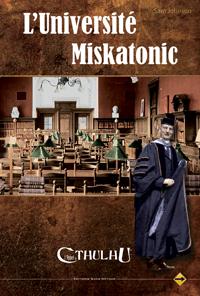 L'appel de Cthulhu 6ème édition : L'Université du Miskatonic