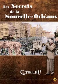 L'appel de Cthulhu 6ème édition : Les secrets de la Nouvelle Orléans