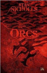 Orcs - L'Intégrale