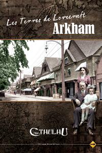 L'appel de Cthulhu 6ème édition : Les terres de Lovecraft : Arkham