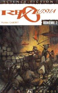 Revolutsyia - Bohème T2