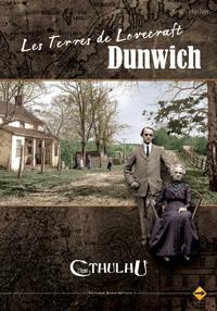 L'appel de Cthulhu 6ème édition : Les terres de Lovecraft : Dunwich
