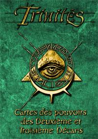 Trinités 1ère édition : Cartes de pouvoir - deuxième et troisième décan