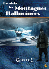 L'appel de Cthulhu 6ème édition : Par delà les montagnes hallucinées - Edition collector
