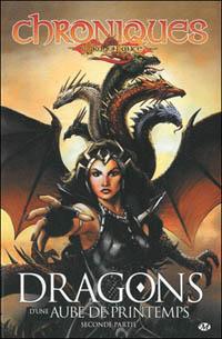 Dragons d'une aube de printemps, deuxième partie : Dragons d'une aube de printemps - seconde partie