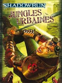 Shadowrun 4ème édition : Jungles urbaines