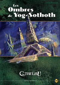 L'appel de Cthulhu 6ème édition : Les ombres de Yog-Sothoth