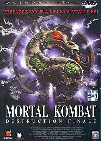 Mortal Kombat II : Destruction Finale : Mortal Kombat - Destruction finale