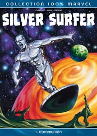Silver Surfer : Communion : 100% MARVEL : SILVER SURFER 1