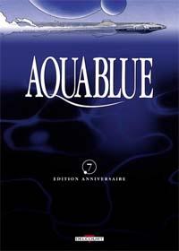 Etoile Blanche 2nde partie : Aquablue 7 - édition anniversaire