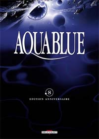 Fondation Aquablue : Aquablue 8 - édition anniversaire