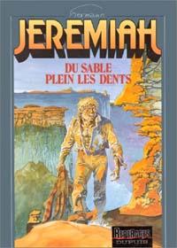 Jeremiah : Du sable plein les dents
