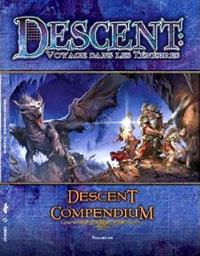 Descent : Voyage dans les Ténèbres 1ère édition : Compendium