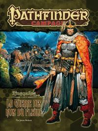 Pathfinder : Kingmaker 06 : La guerre des rois du fleuve