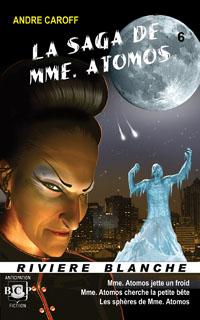 La saga de mme Atomos - T6