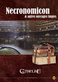 L'appel de Cthulhu 6ème édition : Necronomicom et autres ouvrages impies