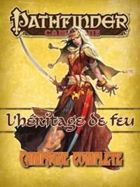Pathfinder : L'héritage du feu : la campagne complète