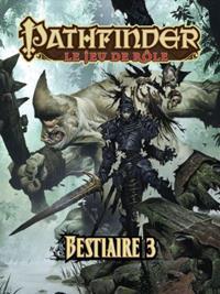 Pathfinder : Bestiaire 3