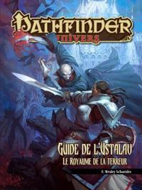 Pathfinder : Le guide d'Ustalav, la royaume de la terreur