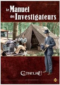 L'appel de Cthulhu 6ème édition : Le manuel de l'investigateur