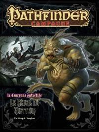 Pathfinder : La couronne putréfiée 4 : le réveil du guetteur