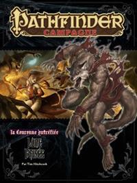 Pathfinder : La couronne putréfiée 3 : Lune brisée