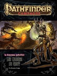 Pathfinder : La couronne putréfiée 6 : les cendres de Gibet