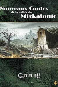 L'appel de Cthulhu 6ème édition : Nouveaux contes de la vallée du Miskatonic