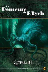 L'appel de Cthulhu 6ème édition : La demeure de R'lyeh