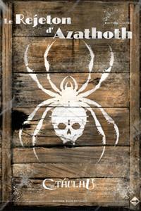 L'appel de Cthulhu 6ème édition : Le rejeton d'Azathoth - Edition collector