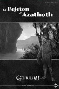L'appel de Cthulhu 6ème édition : La rejeton d'Azathoth - L'écran