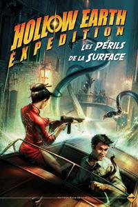 Hollow Earth Expedition : Les périls de la surface