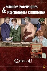 L'appel de Cthulhu 6ème édition : Sciences forensiques et psychologies criminelles