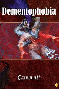 L'appel de Cthulhu 6ème édition : Dementophobia
