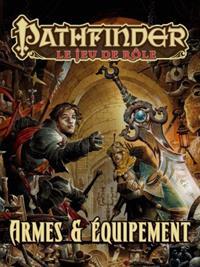 Pathfinder : Armes et Equipement