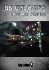 D6 Galaxies : Dans les confins