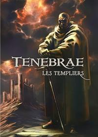 Tenebrae : Les Templiers