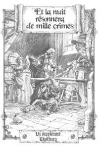 Wastburg : Et la nuit résonna de mille crimes