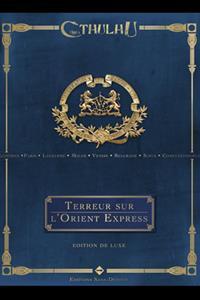 L'appel de Cthulhu 6ème édition : Terreur sur L'Orient Express - Edition collector