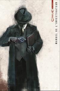 L'Appel de Cthulhu 7ème édition : Manuel de l'Investigateur