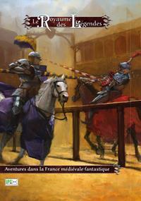 Le Royaume des Légendes : Livre de base