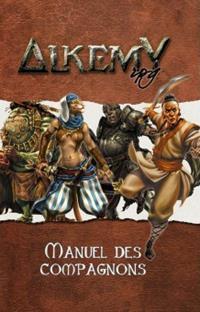 Alkemy 2ème édition : Manuel des compagnons