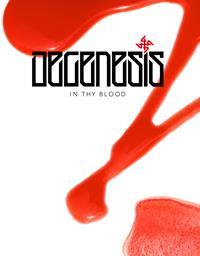 Degenesis : Rebirth Edition : In thy blood